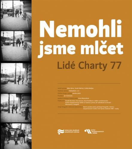 2017: Nemohli jsme mlečet - lidé Charty 77